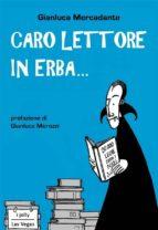 Caro lettore in erba... (ebook)