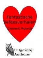Fantastische Liefdesverhalen (ebook)