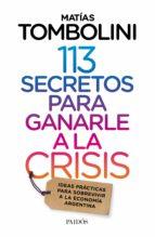 113 secretos para ganarle a la crisis