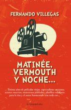 Matinée, vermouth y noche (ebook)