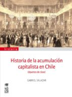 Historia de la acumulación capitalista en Chile (ebook)