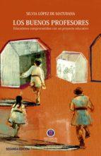 Los buenos profesores / 2a Edición (ebook)