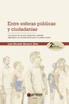Entre esferas públicas y ciudadanía 2ed (ebook)