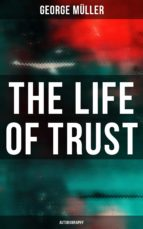 THE LIFE OF TRUST (AUTOBIOGRAPHY)