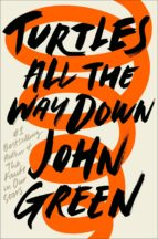 Turtles All the Way Down (ebook)