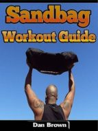 SANDBAG WORKOUT GUIDE