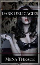 Dark Delicacies (ebook)