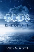 GOD?S KIND OF FAITH
