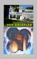 DER GOLDPLAN