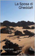 La Sposa Di Gheddafi (ebook)