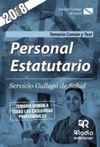 Personal Estatutario. Servicio Gallego de Salud. Temario Común y Test (ebook)