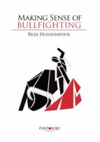 Making sense of bullfighting