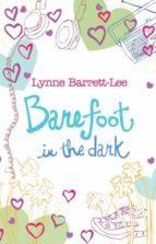 Barefoot in the Dark (ebook)