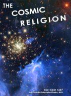 The Cosmic Religion (ebook)