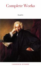 Laurence Sterne: The Complete Novels (The Greatest Writers of All Time) (ebook)