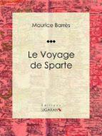 Le Voyage de Sparte (ebook)
