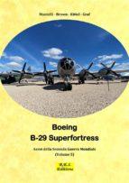 Boeing B-29 Superfortress - La Super Fortezza (ebook)