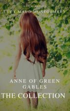 The Collection Anne of Green Gables (A to Z Classics) (ebook)