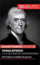 Thomas Jefferson et la Déclaration d'indépendance (ebook)