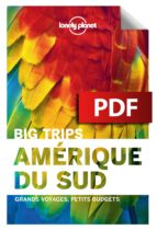 BIG TRIPS AMÉRIQUE DU SUD