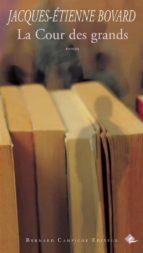 La Cour des grands (ebook)