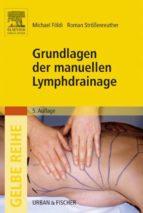 Grundlagen der manuellen Lymphdrainage (ebook)
