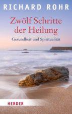 Zwölf Schritte der Heilung (ebook)