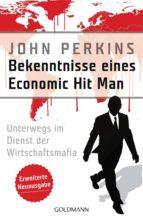 Bekenntnisse eines Economic Hit Man - erweiterte Neuausgabe (ebook)