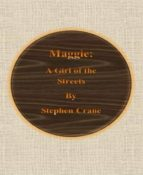 Maggie: A Girl of the Streets (ebook)