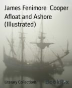 Afloat and Ashore (Illustrated) (ebook)