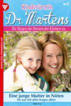 KINDERÄRZTIN DR. MARTENS - ARZTROMAN 3