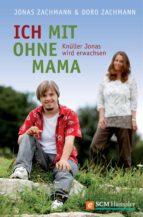 Ich mit ohne Mama (ebook)
