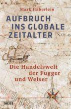 Aufbruch ins globale Zeitalter (ebook)
