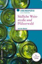 Südliche Weinstraße und Pfälzerwald (ebook)