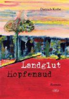 Landglut Hopfensud (ebook)