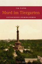 Mord im Tiergarten (ebook)