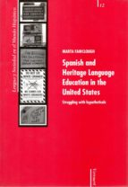 Spanish and Heritage Language Education in the United States. Struggling with hy