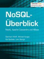 NoSQL-Überblick - Neo4j, Apache Cassandra und HBase (ebook)