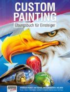 Custom Painting Übungsbuch für Einsteiger (ebook)