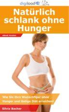 Natürlich schlank ohne Hunger (ebook)