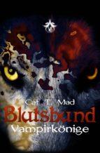 Blutsbund Vampirkönige (ebook)