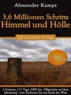 3,6 MILLIONEN SCHRITTE HIMMEL & HÖLLE