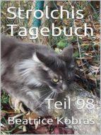 STROLCHIS TAGEBUCH (TEIL 98)