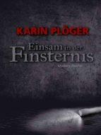 Einsam in der Finsternis (ebook)