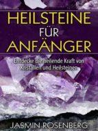 HEILSTEINE FÜR ANFÄNGER
