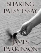 Shaking Palsy Essay (ebook)