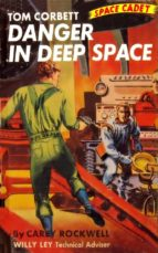 Danger In Deep Space (Illustrated Edition) (ebook)