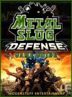 Metal Slug Defense Game Guide Unofficial (ebook)