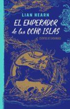 EL EMPERADOR DE LAS OCHO ISLAS (LEYENDAS DE SHIKANOKO 1)