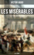 Les Misérables (Gesamtausgabe in 5 Bänden) (ebook)